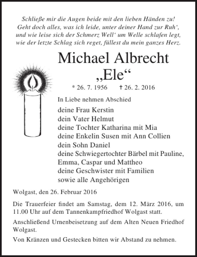 Traueranzeige für Michael Albrecht Ele vom 05.03.2016 aus Ostsee-Zeitung
