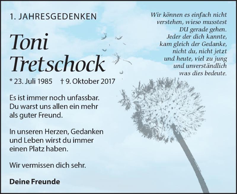 Traueranzeige für Toni Tretschock vom 09.10.2018 aus Leipziger Volkszeitung
