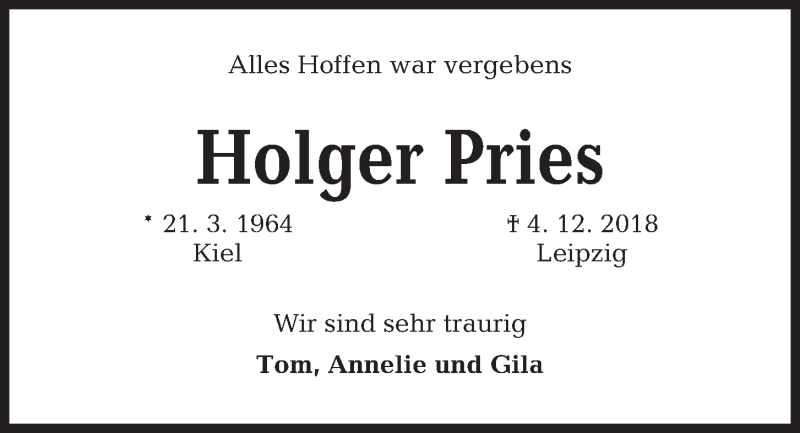 Traueranzeige für Holger Pries vom 07.12.2018 aus Kieler Nachrichten