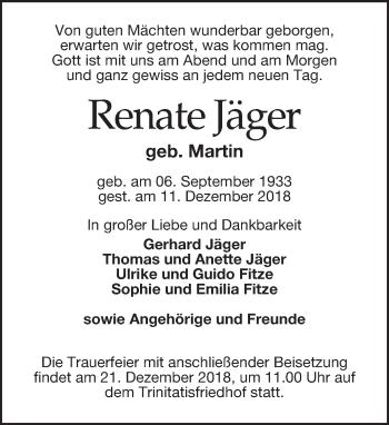 Traueranzeige für Renate Jäger vom 15.12.2018 aus Dresdner Neue Nachrichten