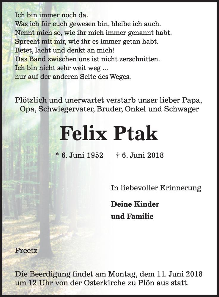 Traueranzeige für Felix Ptak vom 09.06.2018 aus Kieler Nachrichten