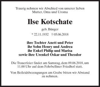 Traueranzeige für Ilse Kotschate vom 07.06.2018 aus Märkischen Allgemeine Zeitung