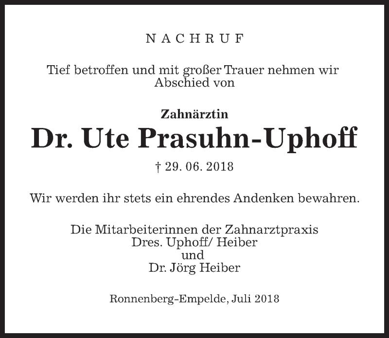 Traueranzeige für Ute Prasuhn-Uphoff vom 11.07.2018 aus Hannoversche Allgemeine Zeitung/Neue Presse