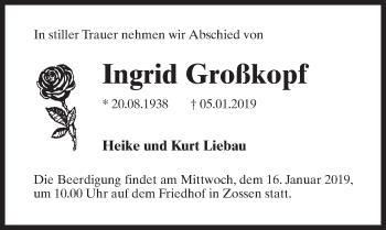 Traueranzeige für Ingrid Großkopf vom 09.01.2019 aus Märkischen Allgemeine Zeitung