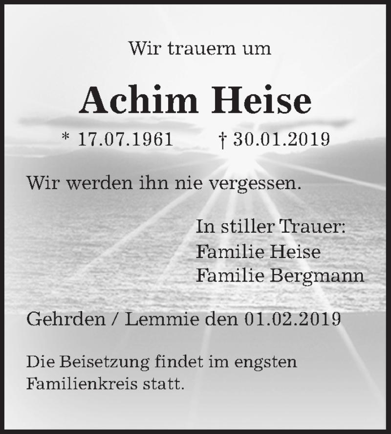 Traueranzeige für Achim Heise vom 09.02.2019 aus Hannoversche Allgemeine Zeitung/Neue Presse
