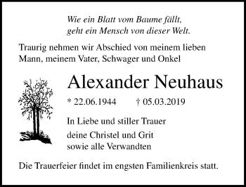 Traueranzeige für Alexander Neuhaus vom 09.03.2019 aus Ostsee-Zeitung GmbH