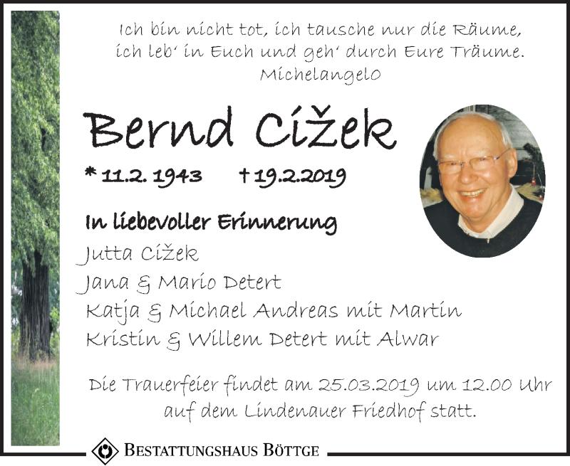 Traueranzeige für Bernd Cizek vom 09.03.2019 aus Leipziger Volkszeitung