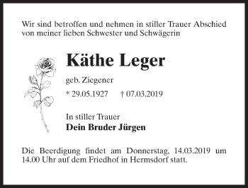 Traueranzeige für Käthe Leger vom 12.03.2019 aus Märkischen Allgemeine Zeitung