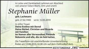 Traueranzeige für Stephanie Müller vom 16.03.2019 aus Leipziger Volkszeitung