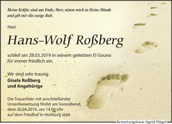 Traueranzeige für Hans-Wolf Roßberg vom 13.04.2019 aus Leipziger Volkszeitung