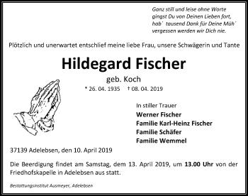 Traueranzeige für Hildegard Fischer vom 10.04.2019 aus Göttinger Tageblatt