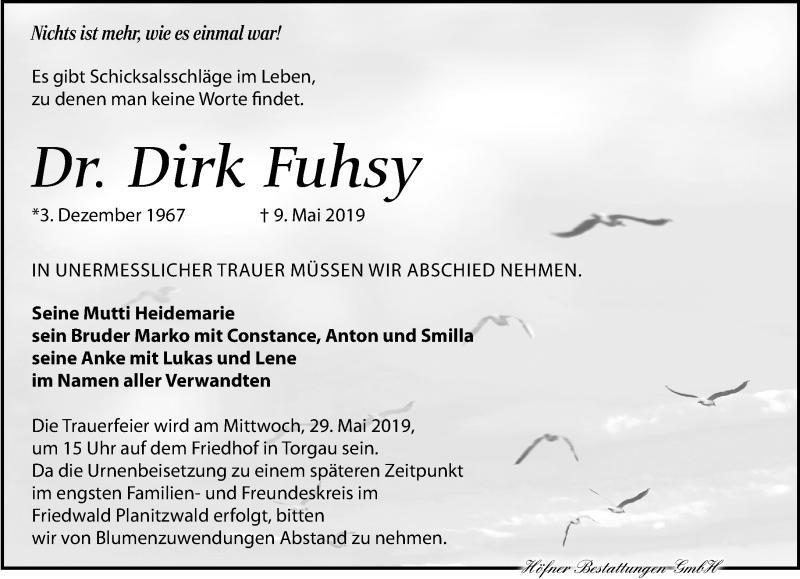 Traueranzeige für Dirk Fuhsy vom 18.05.2019 aus Torgauer Zeitung