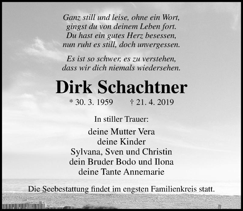 Traueranzeige für Dirk Schachtner vom 04.05.2019 aus Ostsee-Zeitung GmbH