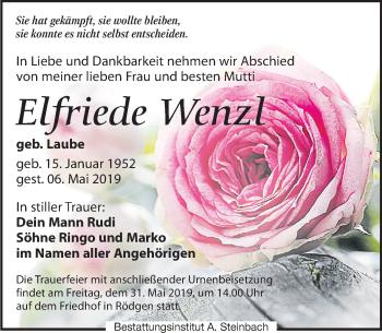 Traueranzeige für Elfriede Wenzl vom 11.05.2019 aus Leipziger Volkszeitung