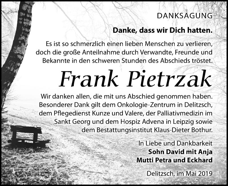 Traueranzeige für Frank Pietrzak vom 11.05.2019 aus Leipziger Volkszeitung