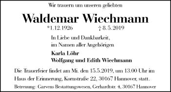 Traueranzeige für Waldemar Wiechmann vom 11.05.2019 aus Hannoversche Allgemeine Zeitung/Neue Presse