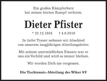 Traueranzeige für Dieter Pfister vom 12.06.2019 aus Kieler Nachrichten