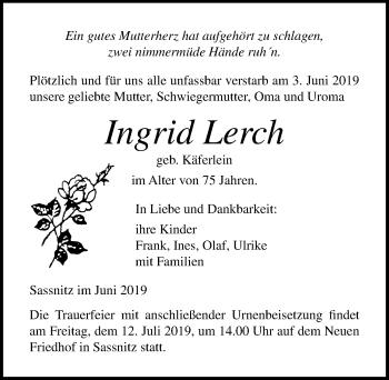 Traueranzeige für Ingrid Lerch vom 08.06.2019 aus Ostsee-Zeitung GmbH
