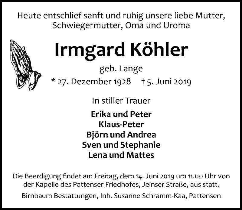 Traueranzeige für Irmgard Köhler vom 12.06.2019 aus Hannoversche Allgemeine Zeitung/Neue Presse