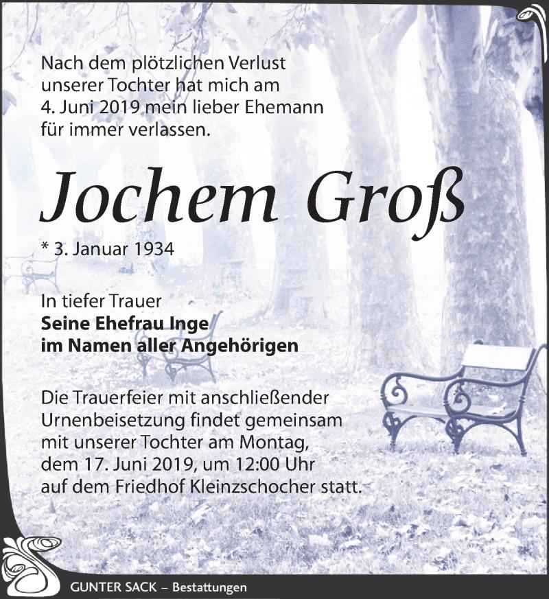 Traueranzeige für Jochem Groß vom 08.06.2019 aus Leipziger Volkszeitung