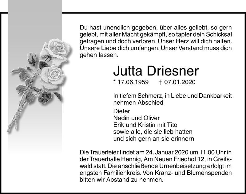 Traueranzeige für Jutta Driesner vom 11.01.2020 aus Ostsee-Zeitung GmbH