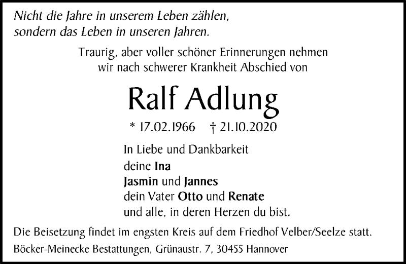Traueranzeige für Ralf Adlung vom 30.10.2020 aus Hannoversche Allgemeine Zeitung/Neue Presse