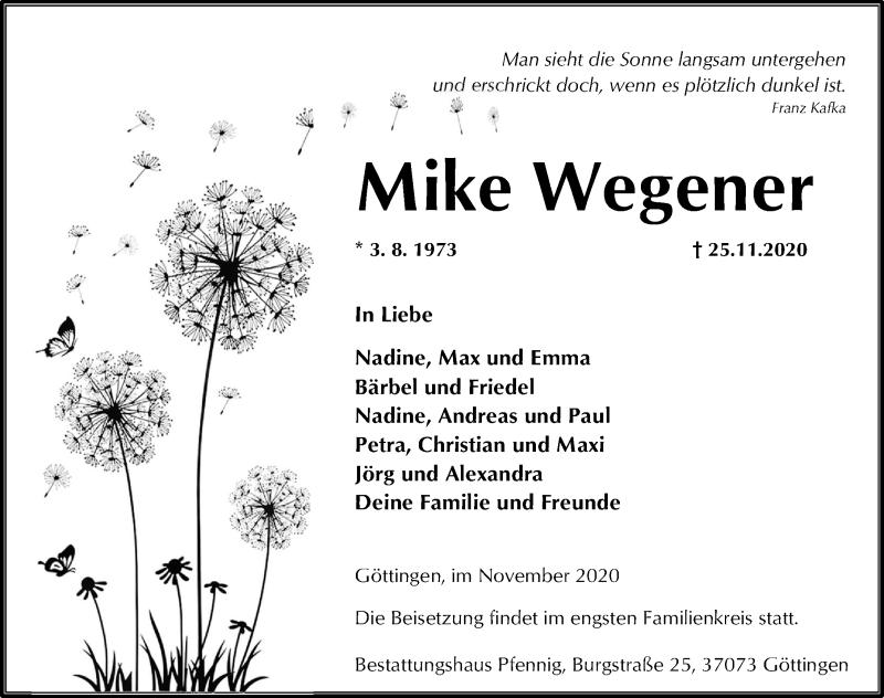 Traueranzeige für Mike Wegener vom 28.11.2020 aus Göttinger Tageblatt