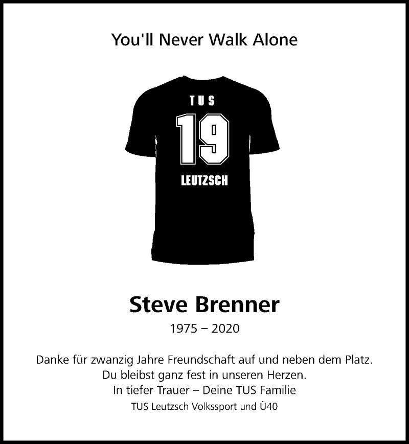 Traueranzeige für Steve Brenner vom 20.06.2020 aus Leipziger Volkszeitung