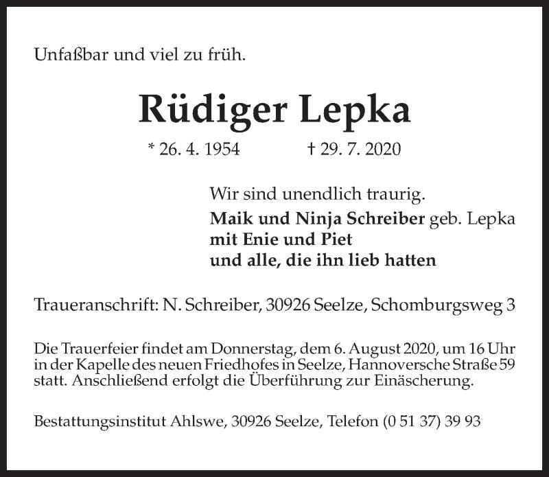 Traueranzeige für Rüdiger Lepka vom 01.08.2020 aus Hannoversche Allgemeine Zeitung/Neue Presse