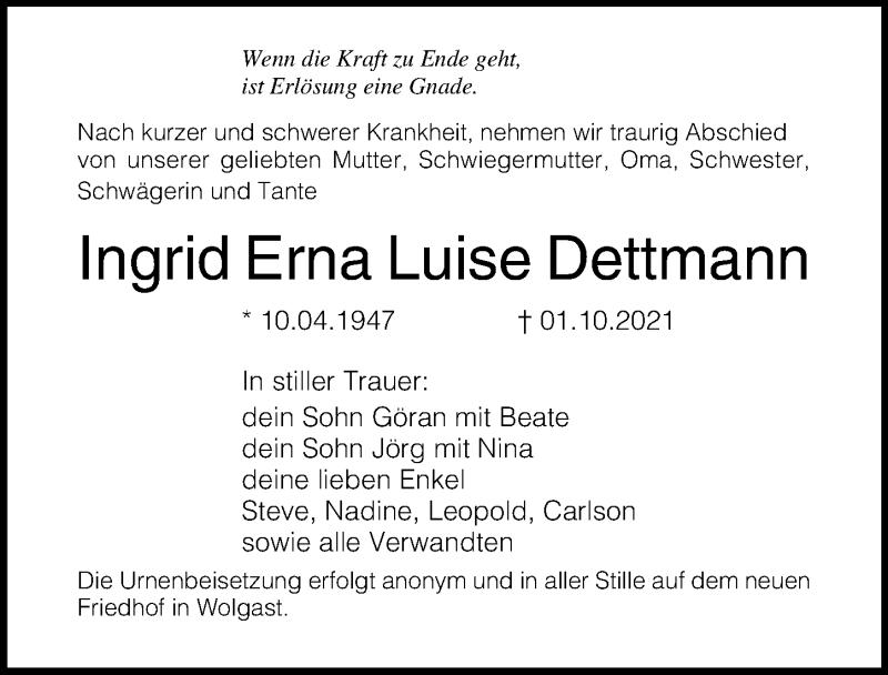 Traueranzeige für Ingrid Erna Luise Dettmann vom 13.10.2021 aus Ostsee-Zeitung GmbH