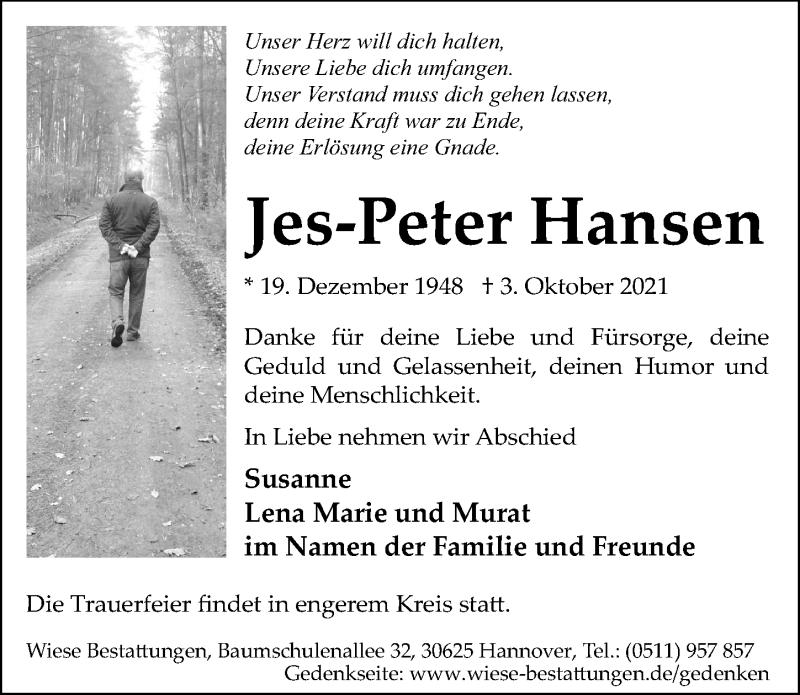 Traueranzeige für Jes-Peter Hansen vom 09.10.2021 aus Hannoversche Allgemeine Zeitung/Neue Presse