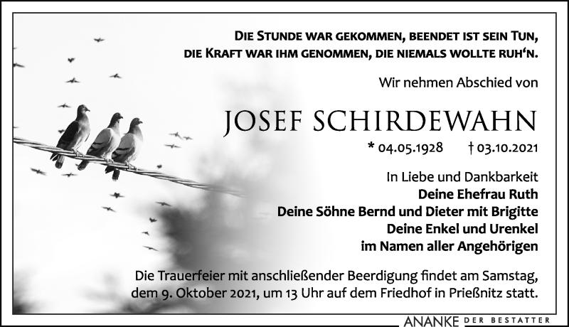 Traueranzeige für Josef Schirdewahn vom 07.10.2021 aus Leipziger Volkszeitung