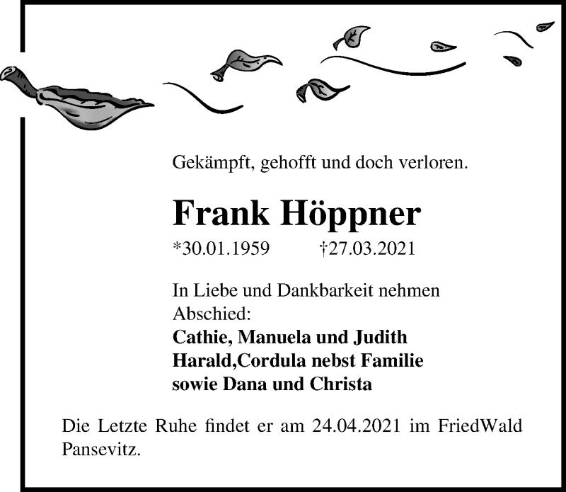 Traueranzeige für Frank Höppner vom 03.04.2021 aus Ostsee-Zeitung GmbH