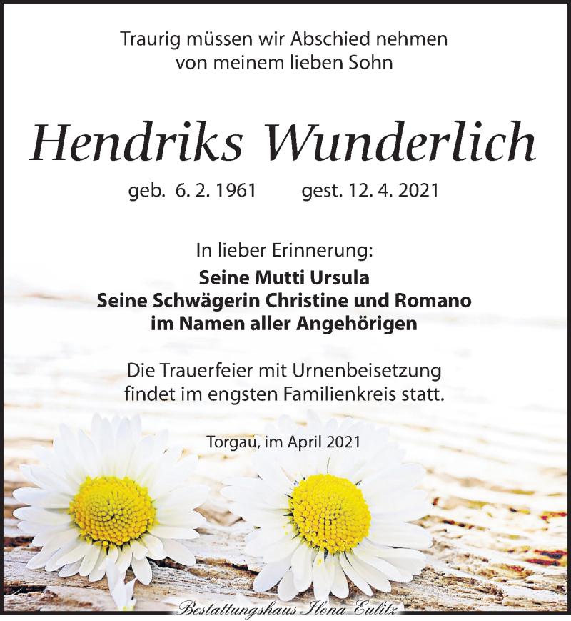 Traueranzeige für Hendriks Wunderlich vom 24.04.2021 aus Torgauer Zeitung