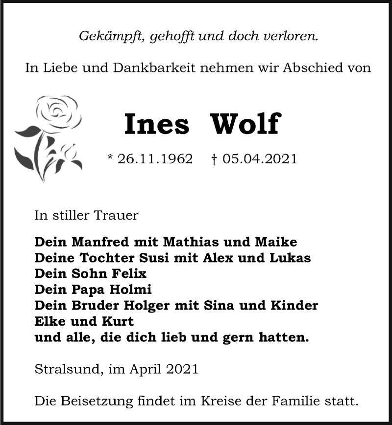 Traueranzeige für Ines Wolf vom 10.04.2021 aus Ostsee-Zeitung GmbH