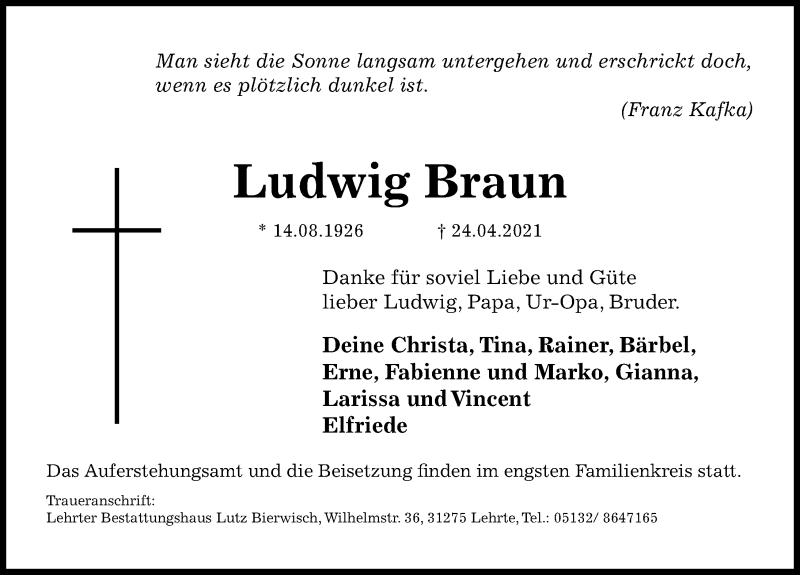 Traueranzeige für Ludwig Braun vom 29.04.2021 aus Hannoversche Allgemeine Zeitung/Neue Presse