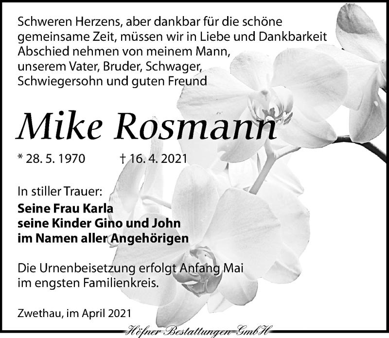 Traueranzeige für Mike Rosmann vom 24.04.2021 aus Torgauer Zeitung