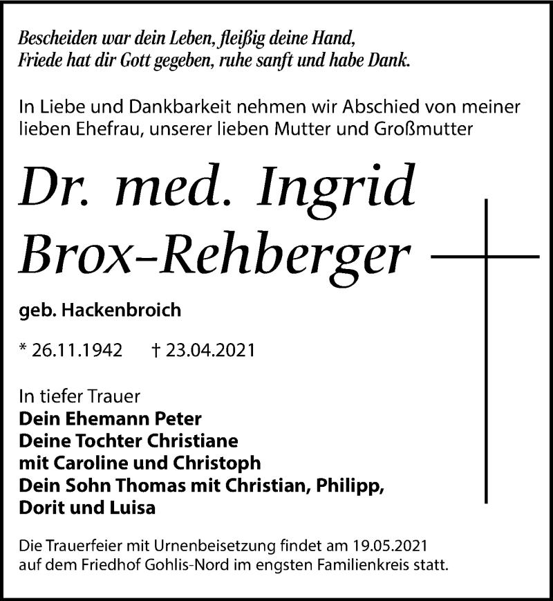 Traueranzeige für Ingrid Brox-Rehberger vom 08.05.2021 aus Leipziger Volkszeitung
