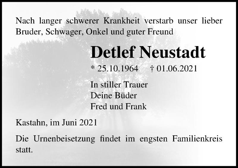 Traueranzeige für Detlef Neustadt vom 04.06.2021 aus Ostsee-Zeitung GmbH