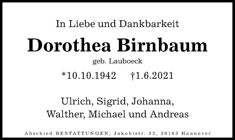 Traueranzeige für Dorothea Birnbaum vom 09.06.2021 aus Hannoversche Allgemeine Zeitung/Neue Presse