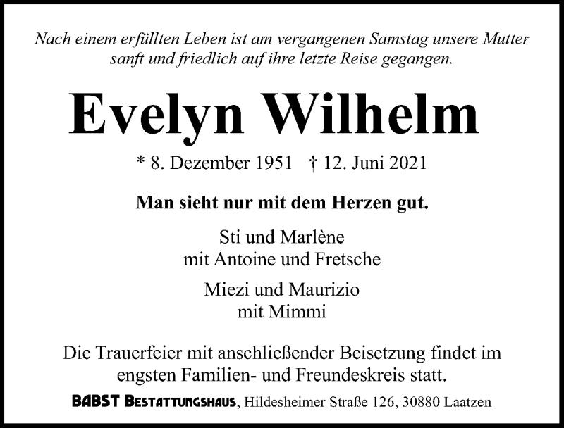 Traueranzeige für Evelyn Wilhelm vom 19.06.2021 aus Hannoversche Allgemeine Zeitung/Neue Presse