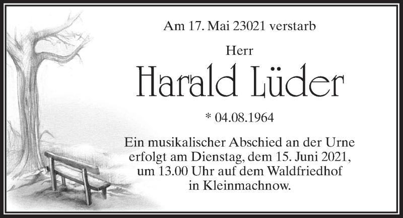 Traueranzeige für Harald Lüder vom 05.06.2021 aus Märkischen Allgemeine Zeitung