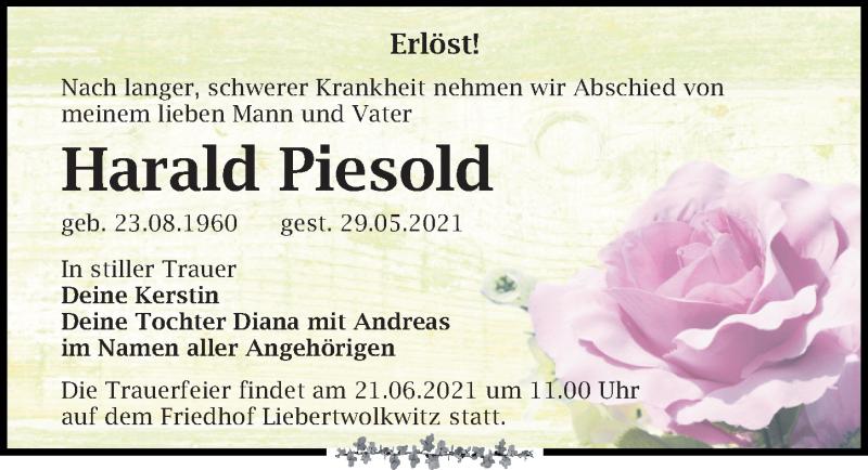 Traueranzeige für Harald Piesold vom 05.06.2021 aus Leipziger Volkszeitung