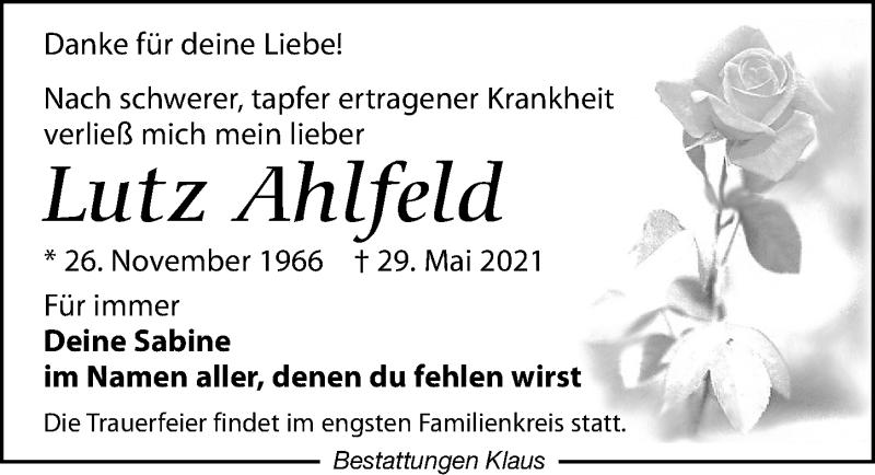 Traueranzeige für Lutz Ahlfeld vom 12.06.2021 aus Leipziger Volkszeitung