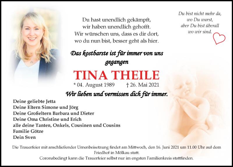 Traueranzeige für Tina Theile vom 05.06.2021 aus Leipziger Volkszeitung