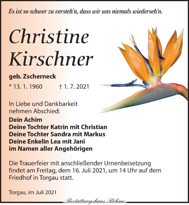 Traueranzeige für Christine Kirschner vom 10.07.2021 aus Torgauer Zeitung