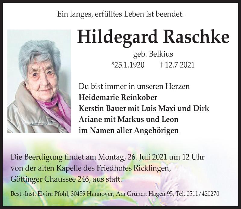 Traueranzeige für Hildegard Raschke vom 21.07.2021 aus Hannoversche Allgemeine Zeitung/Neue Presse