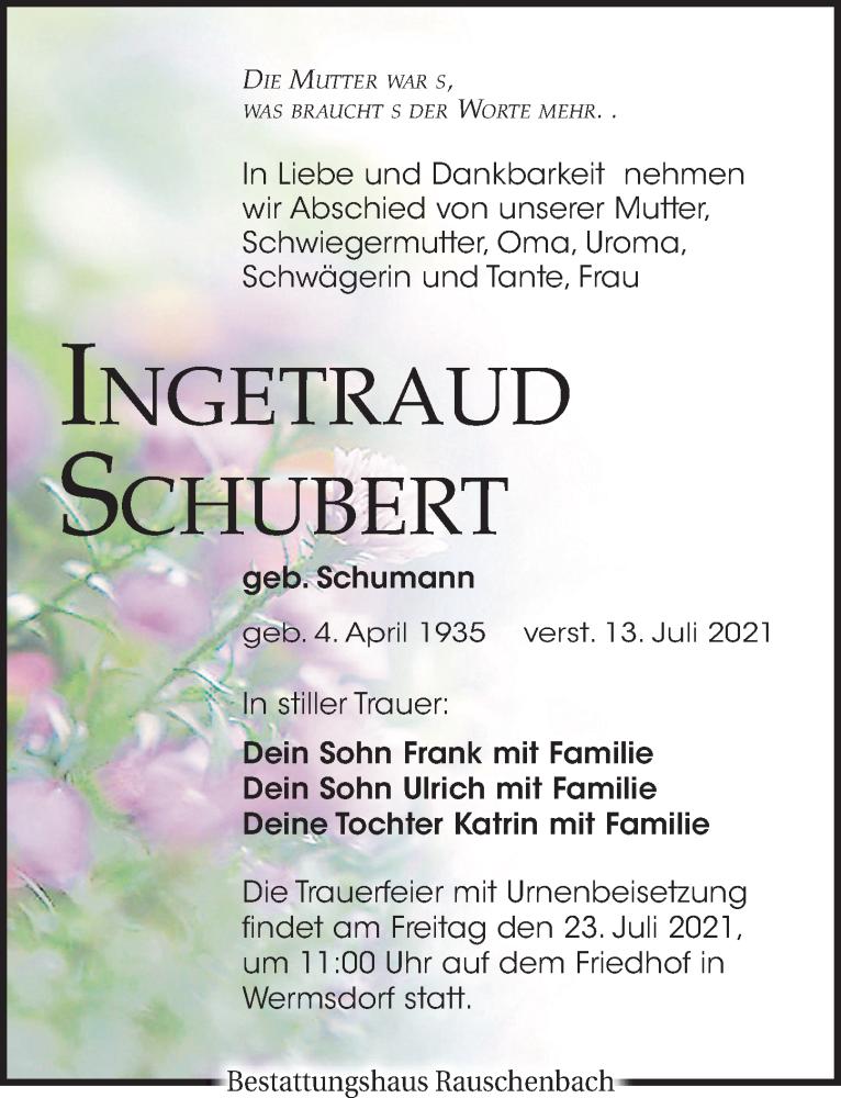 Traueranzeige für Ingetraud Schubert vom 17.07.2021 aus Leipziger Volkszeitung