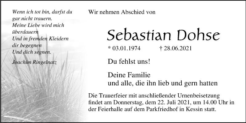 Traueranzeige für Sebastian Dohse vom 10.07.2021 aus Ostsee-Zeitung GmbH