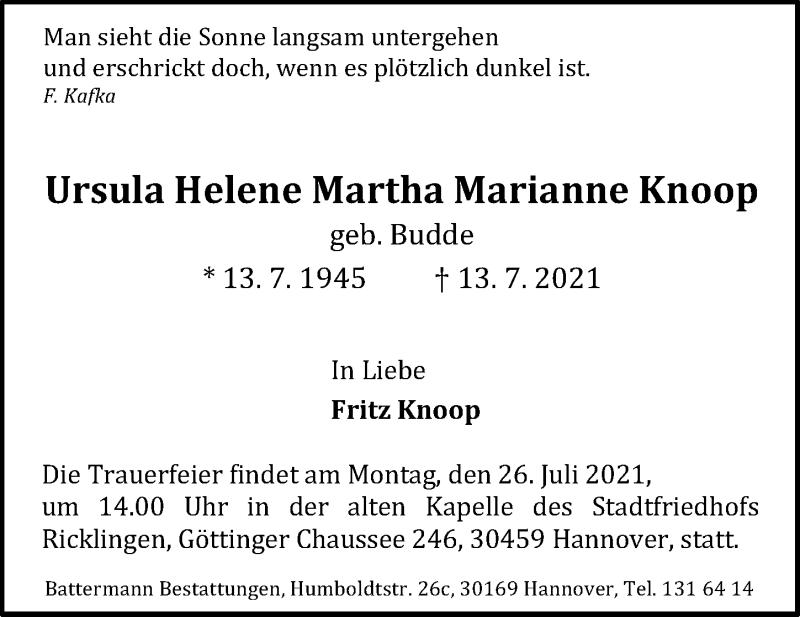 Traueranzeige für Ursula Helene Martha Marianne Knoop vom 17.07.2021 aus Hannoversche Allgemeine Zeitung/Neue Presse